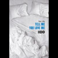 Скажи мне, что любишь меня/Tell Me You Love Me фото