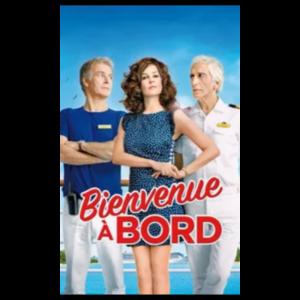 ДОБРО ПОЖАЛОВАТЬ НА БОРТ (Bienvenue a bord) (2011, фильм) фото