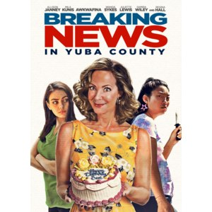 Дать дуба в округе Юба   Breaking News in Yuba County (2021, фильм) фото