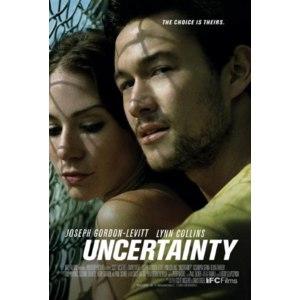 Нерешительность / Неопределенность / Uncertainty (2009, фильм) фото