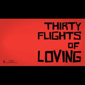 Thirty Flights of Loving фото