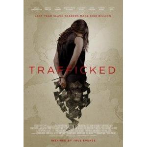 Похищены и проданы / Trafficked (2017, фильм) фото