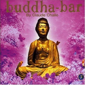 Buddha Bar by Claude Challe  2003 фото