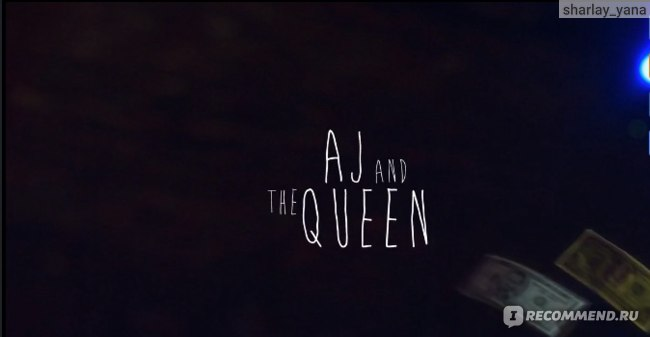 ЭйДжэй и королева / AJ and the Queen фото